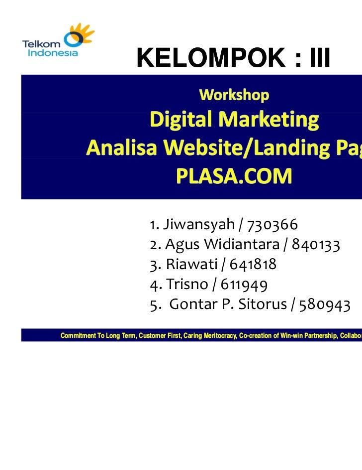 KELOMPOK : III                               1.Jiwansyah/730366                               2.AgusWidiantara/8401...