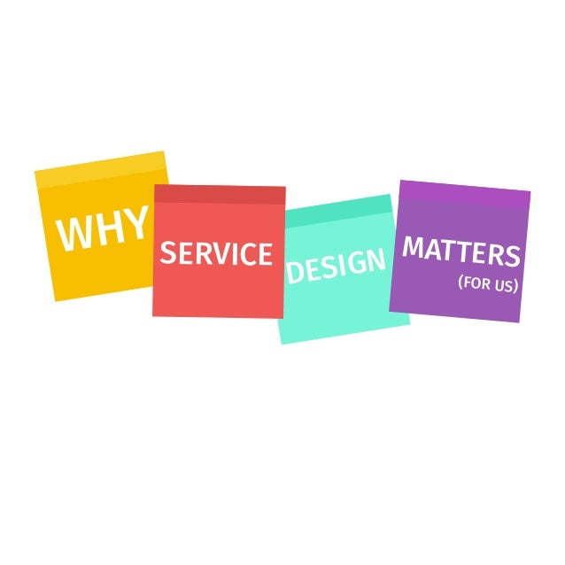 WHY DESIGNSERVICE MATTERS (FOR US)