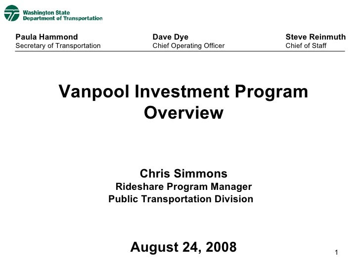 Vanpool Investment Program Overview Chris Simmons Rideshare Program Manager Public Transportation Division  August 24, 200...