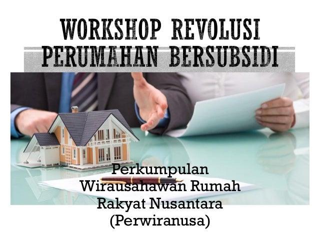 Perkumpulan Wirausahawan Rumah Rakyat Nusantara (Perwiranusa)