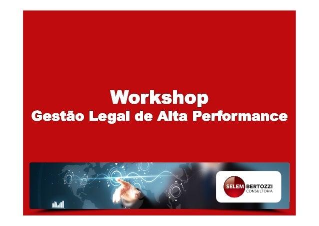 Lara  Selem   Advogada  e  Consultora  em  Gestão  de   Serviços  Jurídicos.  Execu<ve  MBA  pela...