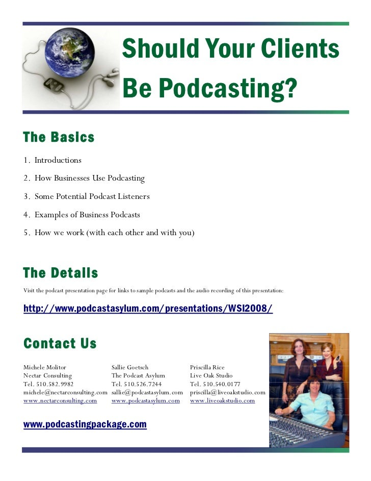 Should Your Clients                                          Be Podcasting? The Basics 1. Introductions 2. How Businesses ...