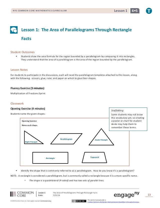 Lesson 1: The Area of Parallelograms Through Rectangle Facts Date: 5/23/14 13 © 2014 Common Core, Inc. Some rights reserve...