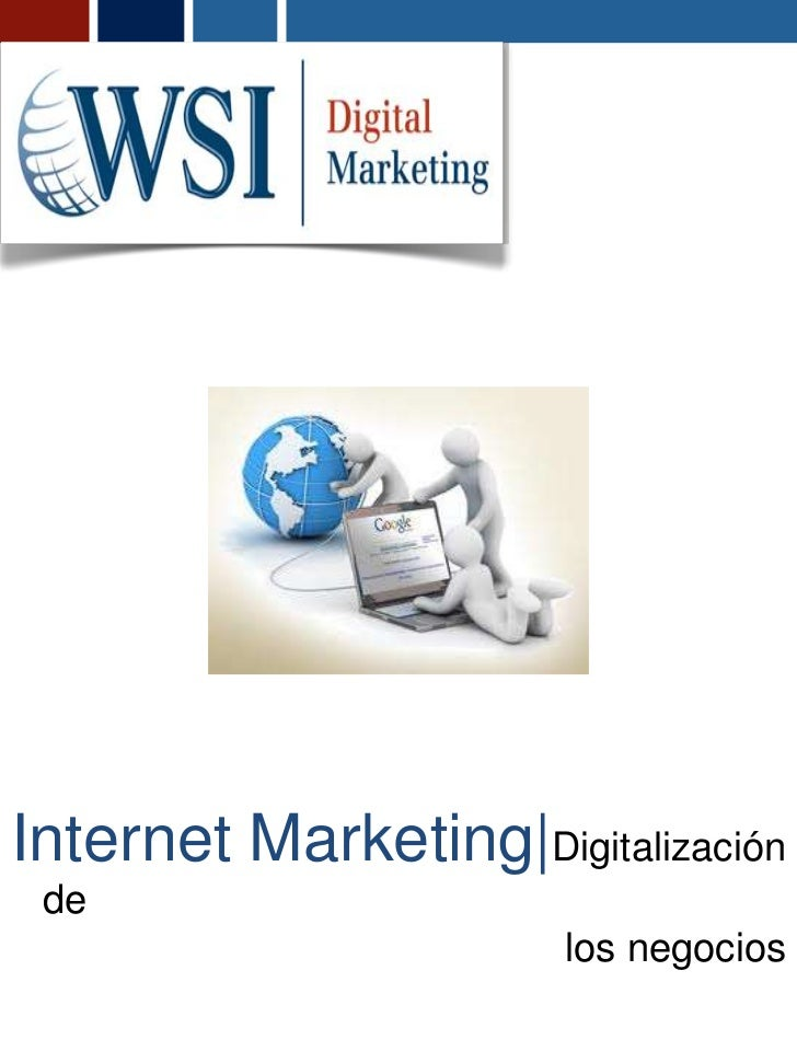 Internet Marketing|Digitalización de                       los negocios
