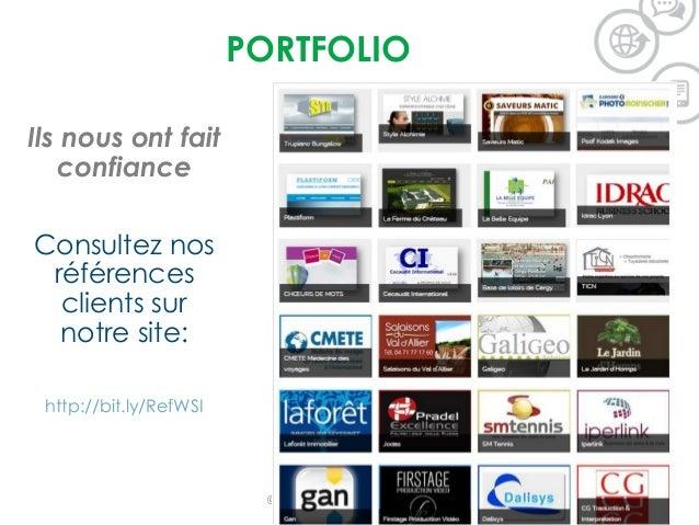PORTFOLIO Ils nous ont fait confiance Consultez nos références clients sur notre site: http://bit.ly/RefWSI ©2015 WSI. All...