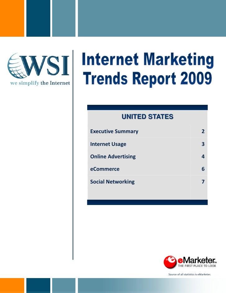 UNITED STATES  ExecutiveSummary                                   2  InternetUsage                                    ...