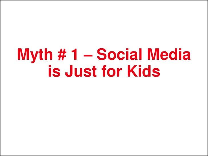 Myth # 2 – Social Media Doesn't Apply       to B2B