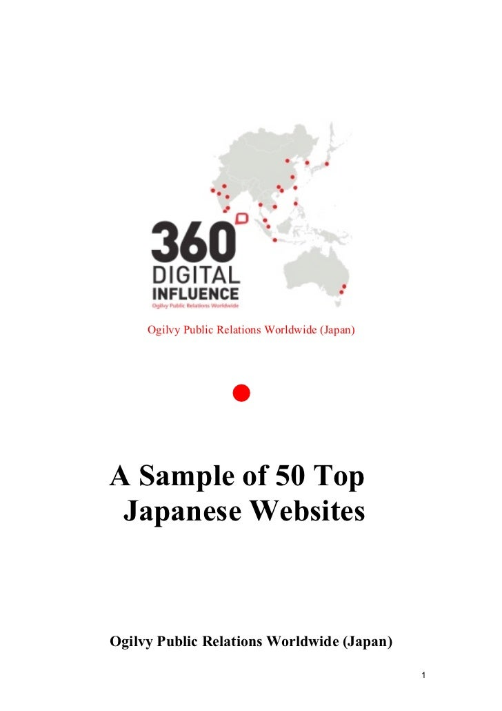 1 Ogilvy Public Relations Worldwide (Japan) • A Sample of 50 Top Japanese Websites Ogilvy Public Relations Worldwide (Japa...