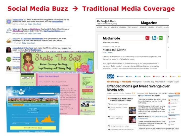 Social Media Buzz    Traditional Media Coverage<br />