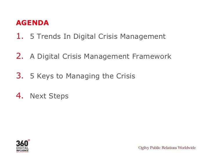 AGENDA<br />5 Trends In Digital Crisis Management<br />A Digital Crisis Management Framework<br />5 Keys to Managing the C...