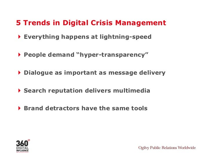 "5 Trends in Digital Crisis Management<br />Everything happens at lightning-speed <br />People demand ""hyper-transparency""<..."