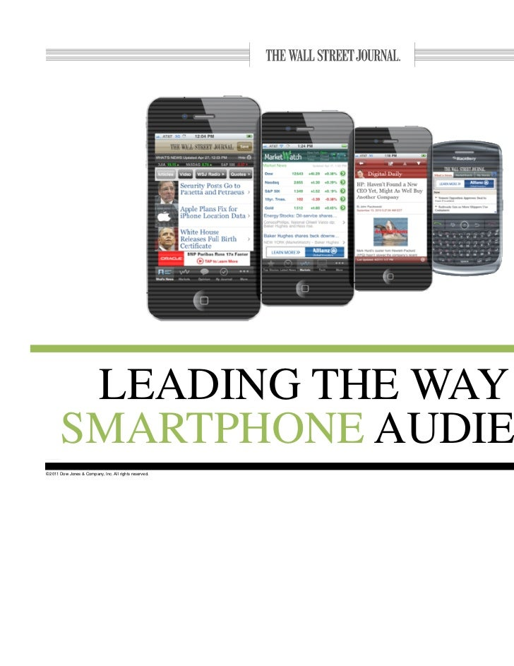LEADING THE WAY IN       SMARTPHONE AUDIENCE                              1© 2011 Dow Jones & Company, Inc. All rights res...