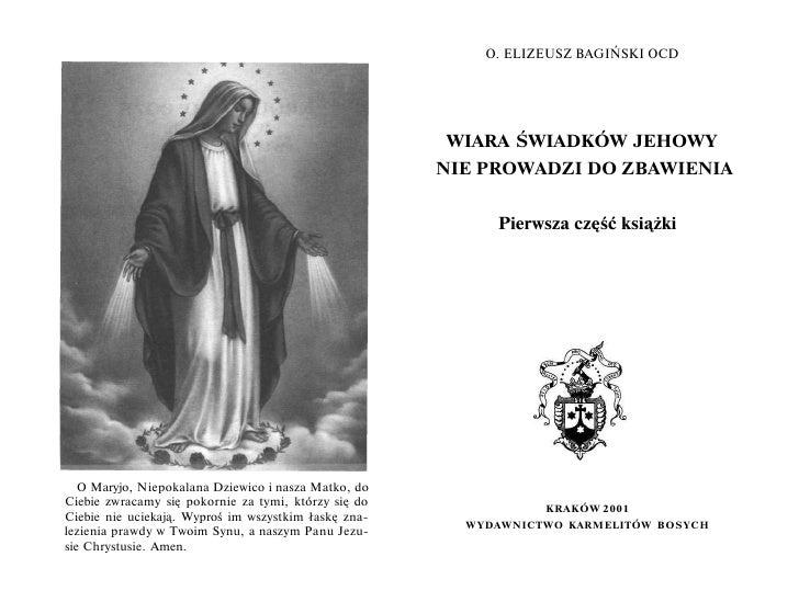 O. ELIZEUSZ BAGIŃSKI OCD                                                      WIARA ŚWIADKÓW JEHOWY                       ...