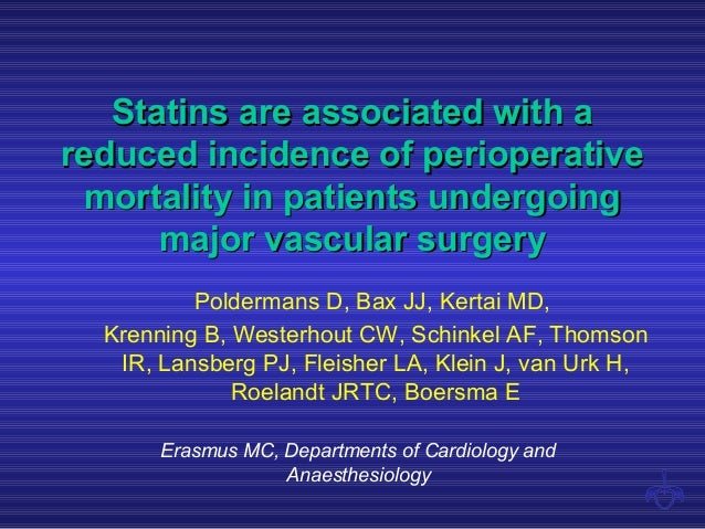 Statins are associated with aStatins are associated with a reduced incidence of perioperativereduced incidence of perioper...
