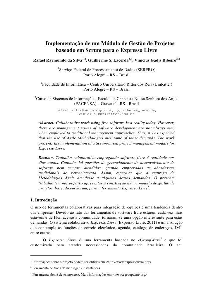 Implementação de um Módulo de Gestão de Projetos                   baseado em Scrum para o Expresso Livre    Rafael Raymun...