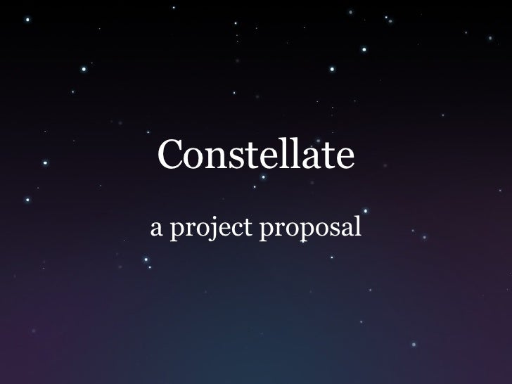 Constellate a project proposal
