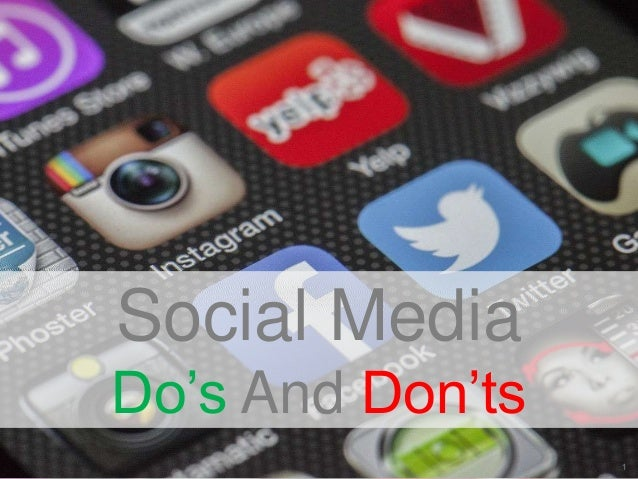 11 Social Media Do's And Don'ts