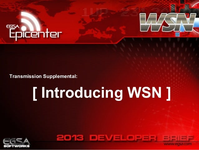 Transmission Supplemental:  [ Introducing WSN ]