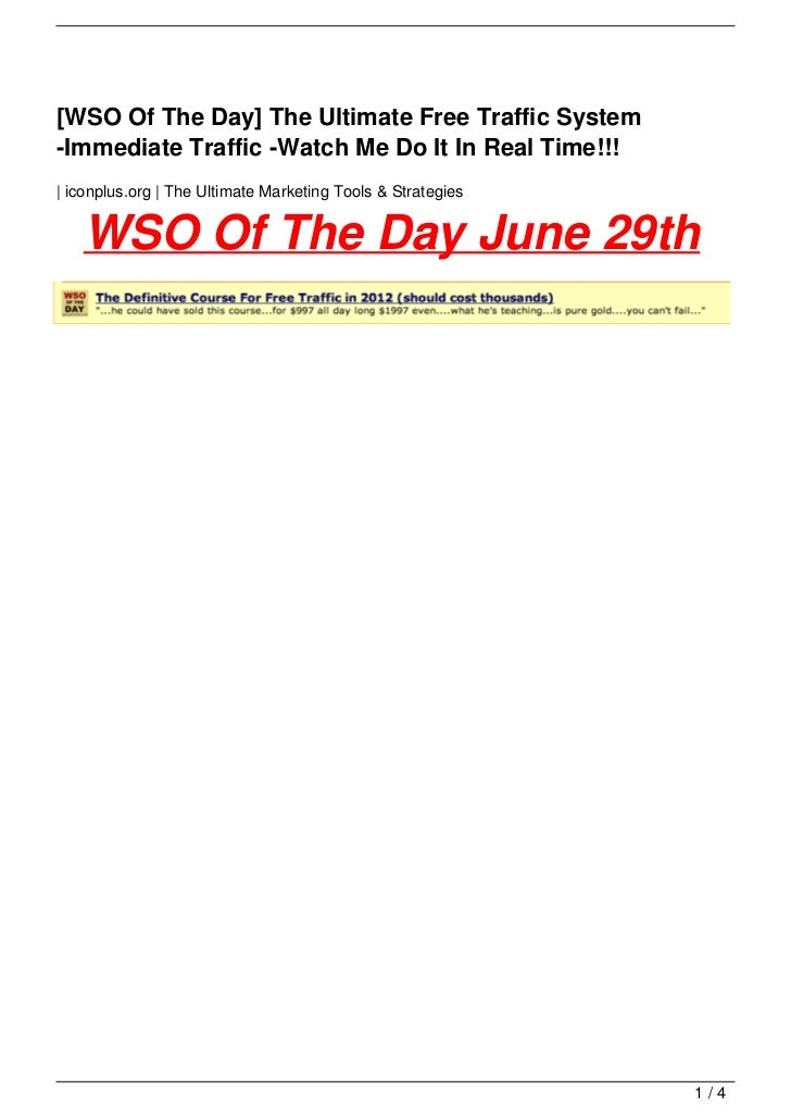 [WSO Of The Day] The Ultimate Free Traffic System-Immediate Traffic -Watch Me Do It In Real Time!!!| iconplus.org | The Ul...