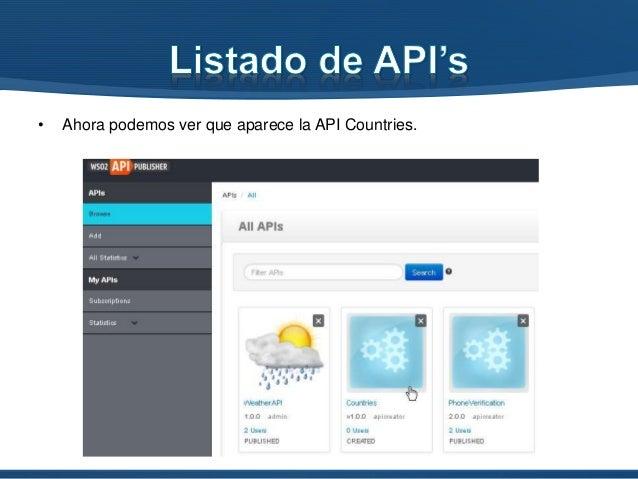 • En el listado de las APIs seleccionamos el API a publicar (Countries)