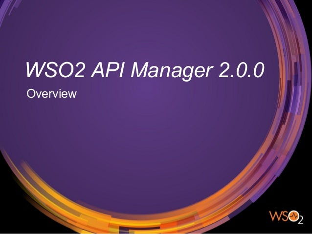 WSO2 API Manager 2.0.0 Overview