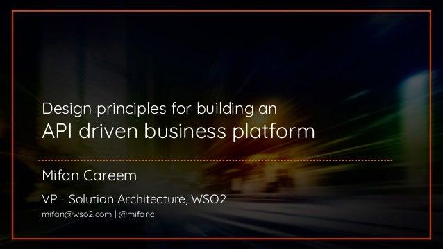 WSO2 API Day Toronto 2019] Design Principles for