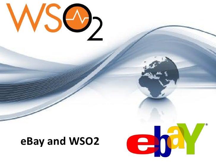 eBay and WSO2                © 2012