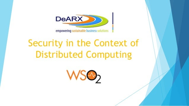 Security in the Context of Distributed Computing