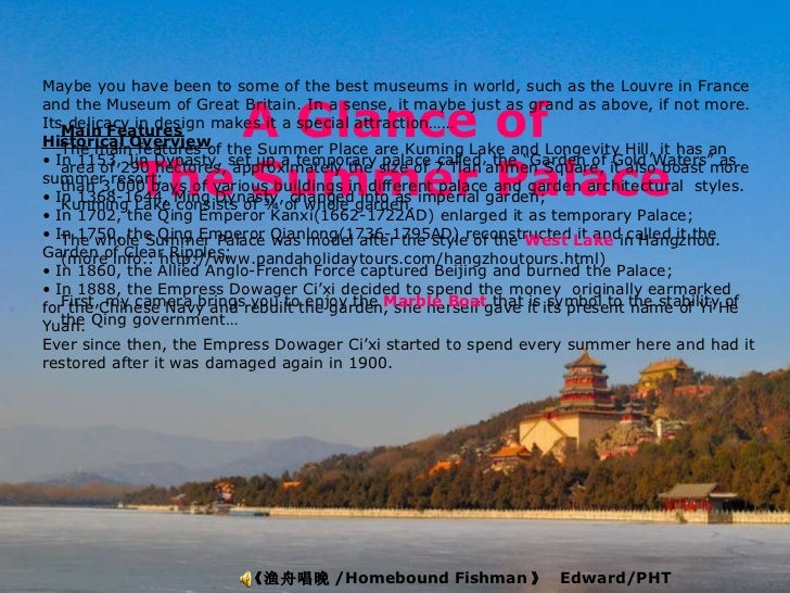 A Glance of  The Summer Palace 《渔舟唱晚 /Homebound Fishman 》  Edward/PHT 01/12/2012   <ul><li>Maybe you have been to some of ...