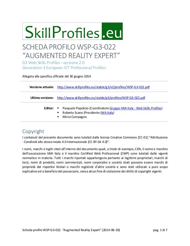 "SCHEDA PROFILO WSP-G3-022 ""AUGMENTED REALITY EXPERT"" G3 Web Skills Profiles - versione 2.0 Generation 3 European ICT Profe..."