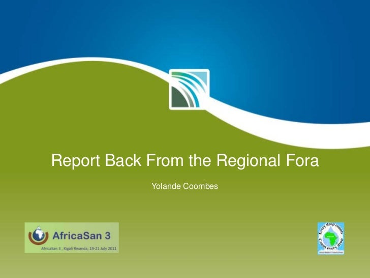 Report Back From the Regional Fora<br />Yolande Coombes<br />