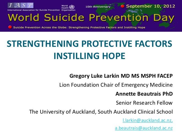 RLD SUICIDE PREVENTION DAYSTRENGTHENING PROTECTIVE FACTORS        INSTILLING HOPE                    Gregory Luke Larkin M...