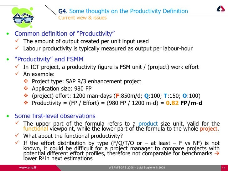 G4. Some thoughts on the Productivity Definition                    G4                    Current view & issues   • Common...
