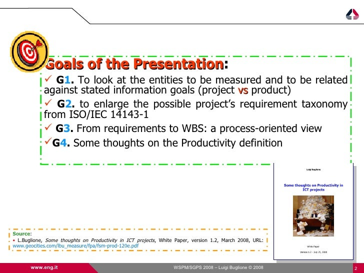 Goals of the Presentation:                          Presentation              G1. To look at the entities to be measured ...