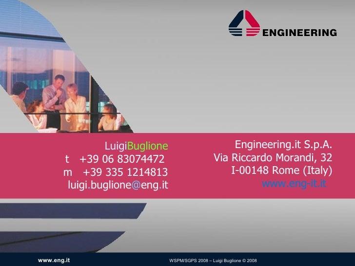 LuigiBuglione                           Engineering.it S.p.A.        t +39 06 83074472                           Via Ricca...