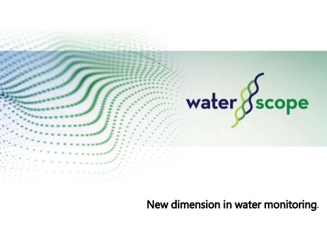 New dimension in water monitoring.