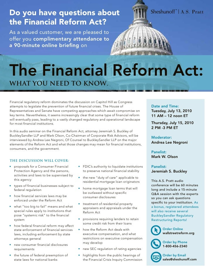 Do you have questions about the Financial Reform Act? As a valued customer, we are pleased to offer you complimentary atte...