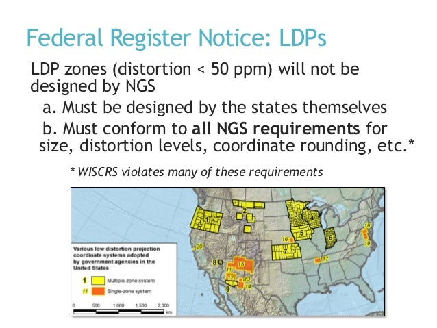 Federal Register Notice: LDPs LDP zones (distortion < 50 ppm) will not be designed by NGS a. Must be designed by the state...