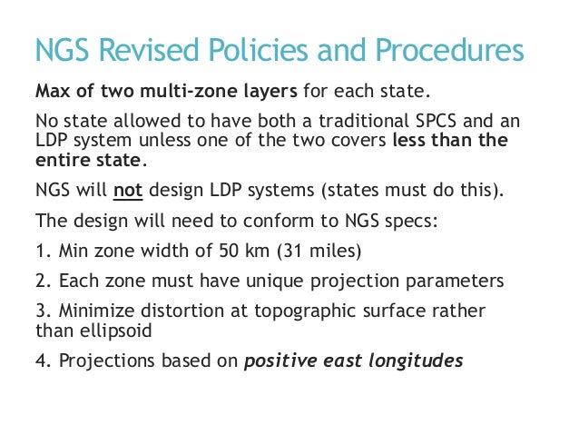 NGS Revised Policies and Procedures Max of two multi-zone layers for each state. No state allowed to have both a tradition...