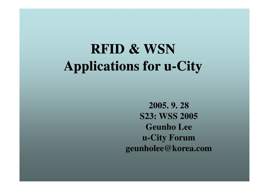 RFID & WSN Applications for u-City  pp                   y                 2005. 9. 28              S23: WSS 2005         ...