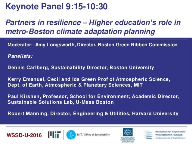 Moderator: Amy Longsworth, Director, Boston Green Ribbon Commission Panelists: Dennis Carlberg, Sustainability Director, B...
