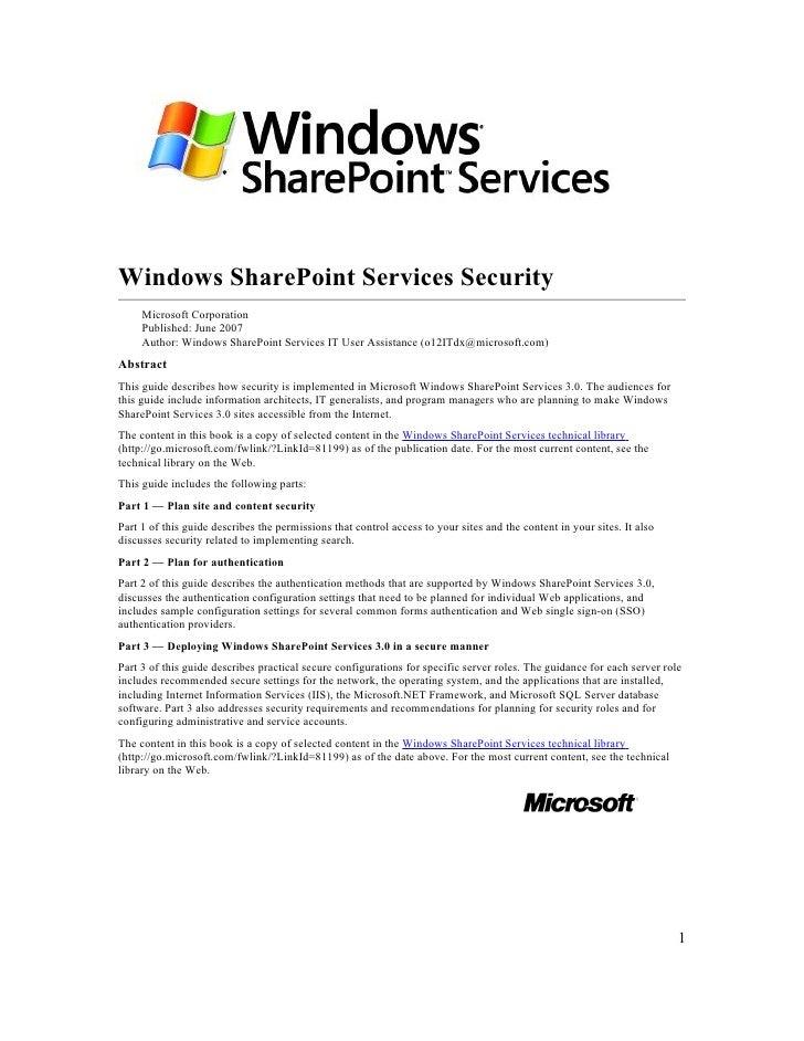 Windows SharePoint Services Security      Microsoft Corporation      Published: June 2007      Author: Windows SharePoint ...