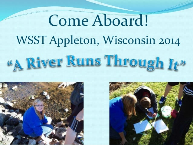 Come Aboard! WSST Appleton, Wisconsin 2014