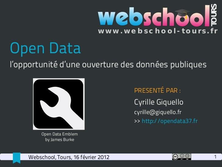 TOURS                                w w w . w e b sc h o o l - to u rs. frOpen Datal'opportunité d'une ouverture des donn...