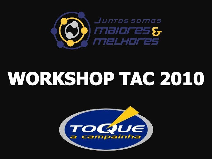 WORKSHOP TAC 2010<br />