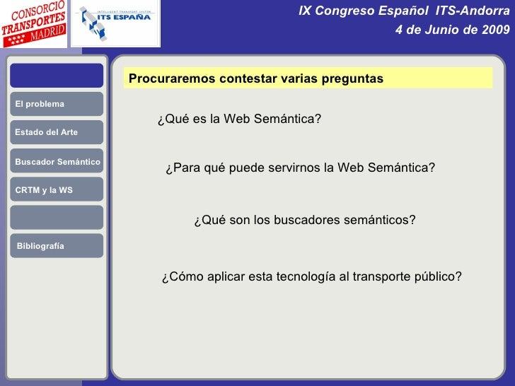 """Aplicación de las técnicas de la """"Web Semántica"""" en la información del Transporte Público Slide 2"""