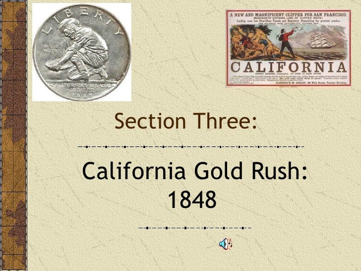 thesis statement gold rush Process paper annotated originally, my thesis statement focused on how the gold rush helped california to expand much more rapidly than other states could.