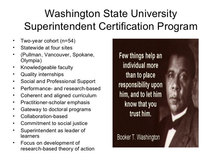 Washington State University Superintendent Certification Program <ul><li>Two-year cohort (n=54) </li></ul><ul><li>Statewid...