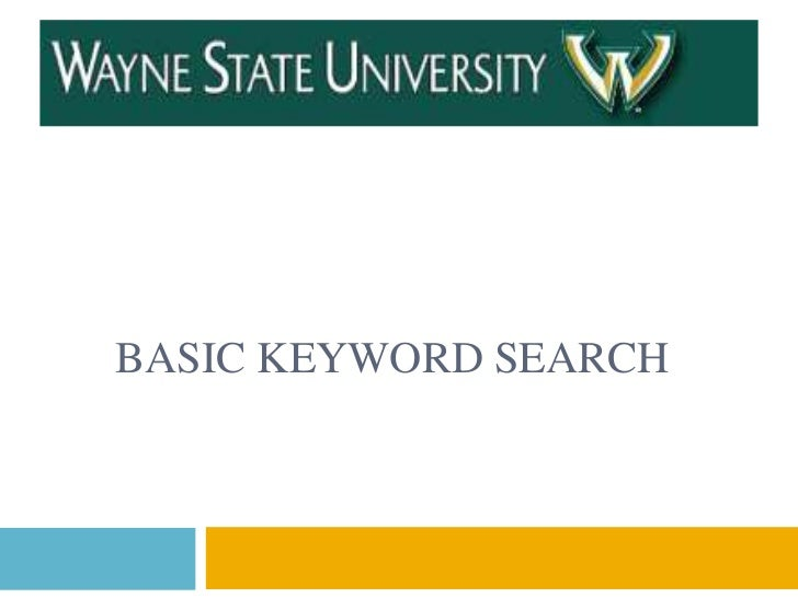 BASIC KEYWORD SEARCH