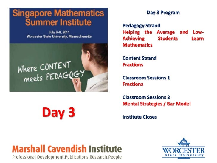 Day 3 Program<br />Pedagogy Strand<br />Helping the Average and Low- Achieving Students Learn Mathematics<br />Content Str...